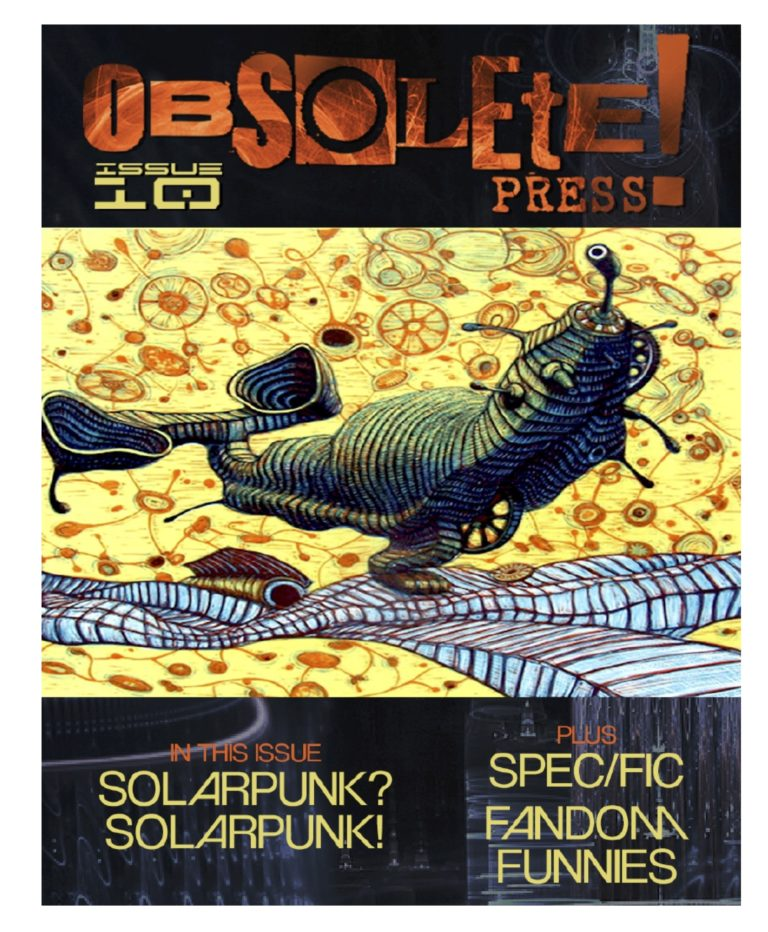 Solarpunk in Zine Form: Check out  OBSOLETE!